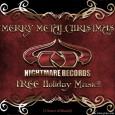 A l'occasion de Noël et des fêtes de fin d'année Nightmare Records vous offre un album de 2 heures de musique entièrement gratuite. De quoi vous permettre de connaitre quelques...