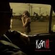 Nous avons la possibilité de profiter du nouveau clip de Korn, avec le titre du single «Oildale (Leave me Alone)» grâce à MTV. Ce clip est assez puissant puisqu'une certaine...