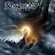 Rhapsody Of Fire aurait prévu la sortie d'un mini album ne contenant qu'un titre de 35 min divisé en 7 actes. Cet album sera nommé «The Cold Embrace Of Fear...
