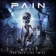 Pain a révélé l'artwork de son nouvel album «You only live twice» qui est prévu dans les bacs pour le 3 Juin prochain.