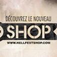 La boutique en ligne du Hellfest 2011 est arrivée. Le Hellfestshop 2011 sera plus focalisé sur les goodies Hellfest et comprend les améliorations suivantes : une présentation plus claire simplicité...