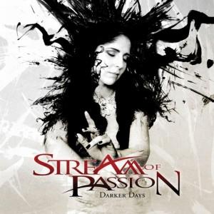 Stream of Passion - Darker Days
