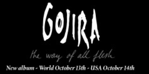 Eh oui je vais vous parler de Gojira le groupe par excellence le groupe que tout le monde aime en plus c'est des Français donc voilà, vous savez que leur...