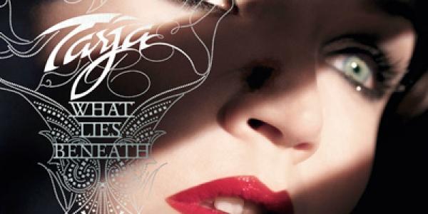 Comme on vous l'avez déjà dit, Tarja Turunen prépare un album nommé «What lies beneath » prévu pour la fin du mois d'Août prochain. Pour la promotion de ce dernier,...